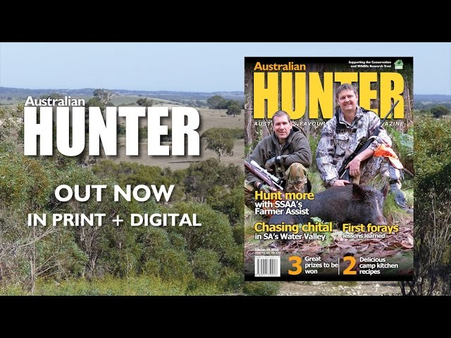 Australian Hunter 58 Out Now in print and digital