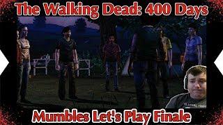 The Ending! - Walking Dead 400 Days - Mumbles Let