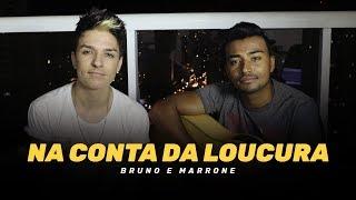 Baixar Na Conta da Loucura - Bruno e Marrone (Cover Renan Rodrigues e Fernandes)