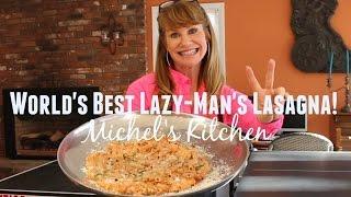 Lazy-Mans Lasagna - WORLDS BEST! - Show 57