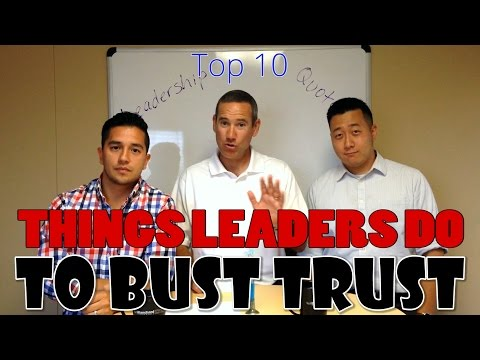 Top 10 Ways Leaders Bust Trust