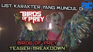 Ini Geng Barunya Harley Quinn | List Karakter Yang Nongol Di Teaser Birds of Prey | Teaser Breakdown