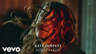 Kate Tempest - People's Faces (Audio)