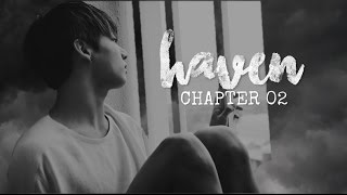 Video Haven CH02 - Jeon Jungkook BTS FF download MP3, 3GP, MP4, WEBM, AVI, FLV November 2017