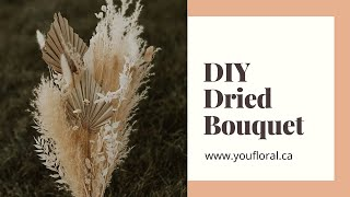 DIY Dried Floral Bouquet