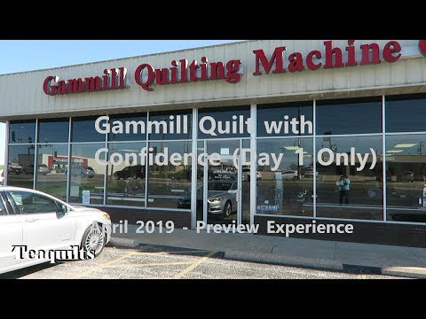 Teaquilts:  Gammill Quilting With Confidence 2019 Tour Vlog