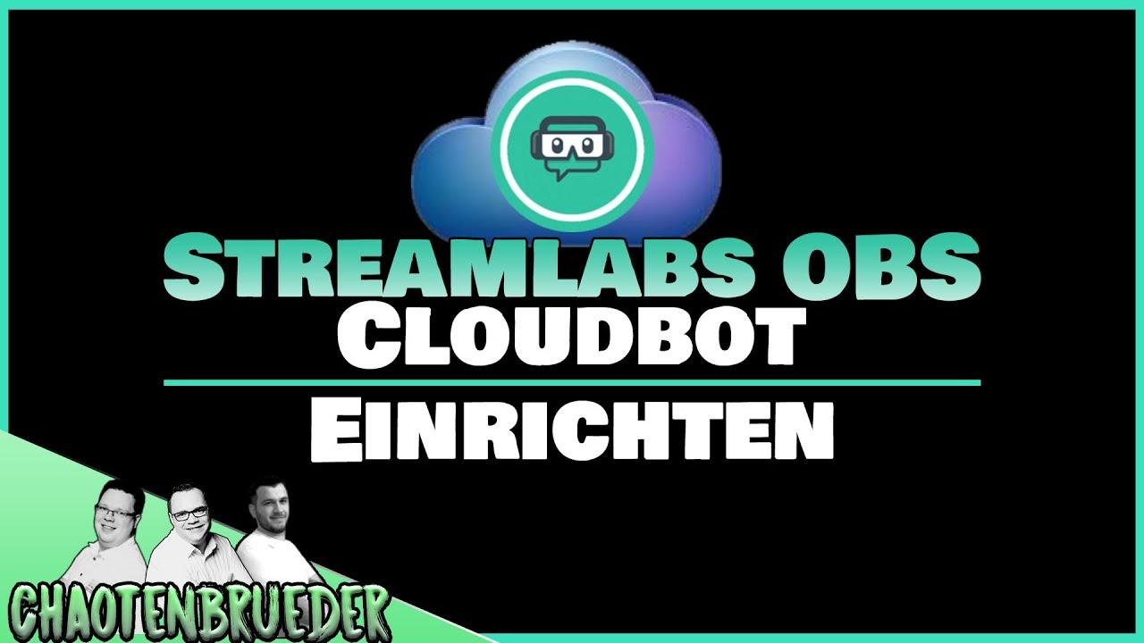 Tutorial Streamlabs OBS Cloudbot einrichten