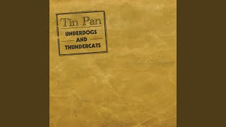 Provided to YouTube by CDBaby Ice Cream · Tin Pan Underdogs & Thund...