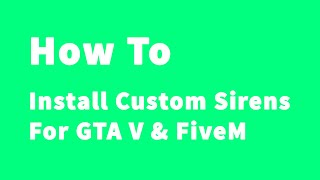 How to install sirens fivem