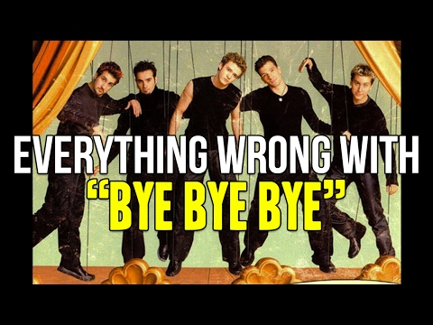 "Everything Wrong With *NSYNC - ""Bye Bye Bye"""