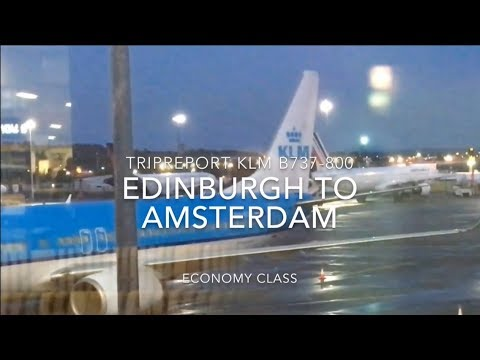 TRIPREPORT   KLM  (Economy)  Edinburgh To Amsterdam  B737-800