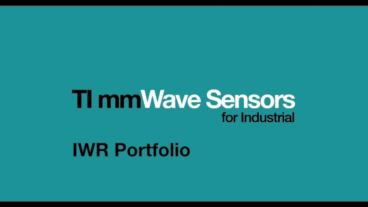 Introduction to IWR mmWave sensors