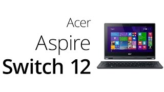 Acer Aspire Switch 12 (recenze)