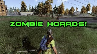 H1Z1 - Ep. 12: Zombie Hordes!!