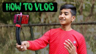how to shoot vlog with phone. how to vlog on your mobile. how to Vlog  in India. how to vlog