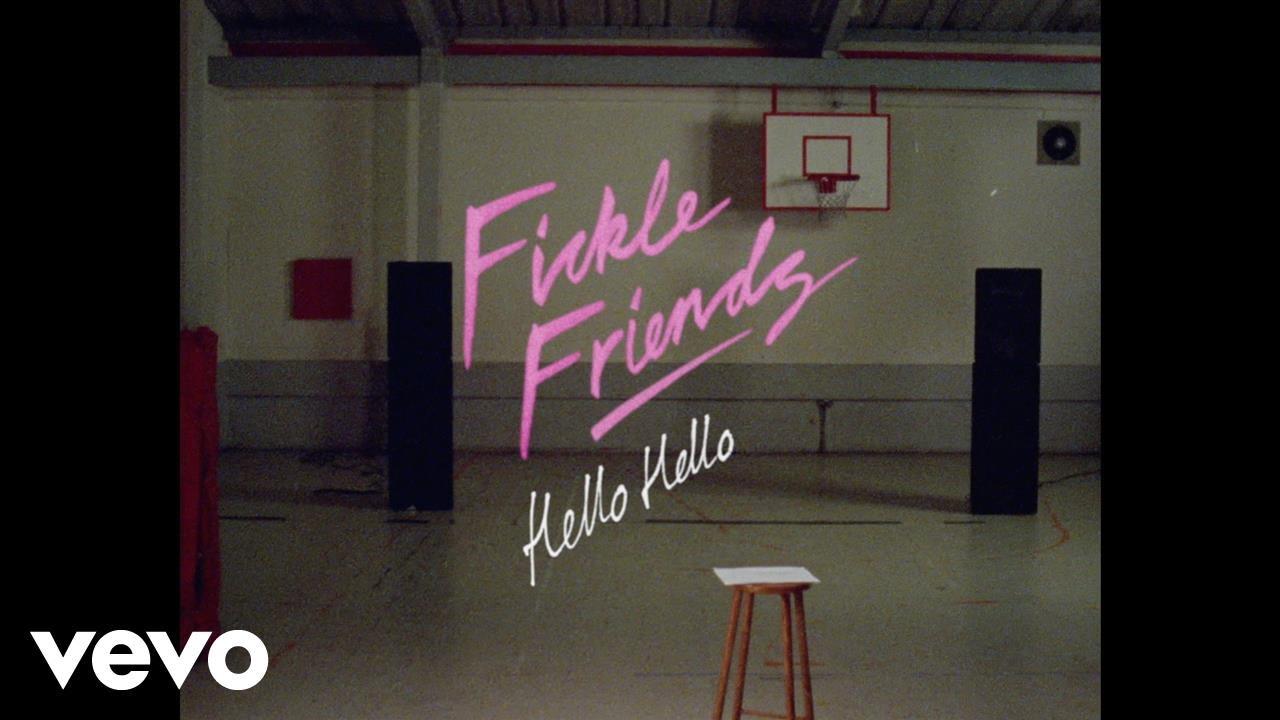 fickle-friends-hello-hello-official-video-ficklefriendsvevo