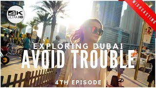 💵 VISIT DUBAI 2019 | AVOID TROUBLE UAE: Myths, dos and don'ts | Local Experts Advice