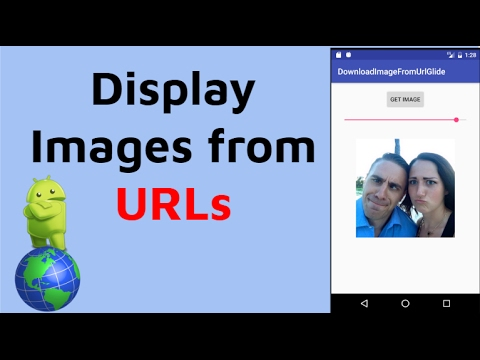 Android - Display Images from Internet URLs (Facebook, Reddit, ANY URL)