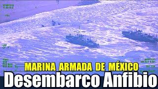Marina Armada de México : Ejercicio de Desembarco Anfibio