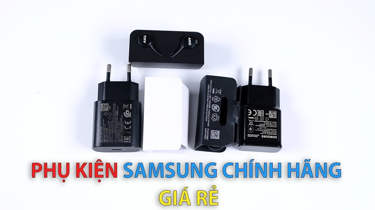 Phụ kiện sạc cáp tai nghe Samsung chính hãng giá siêu rẻ đây !!!