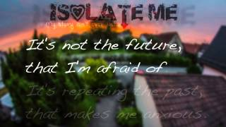 Isolate Me - My Story Isn