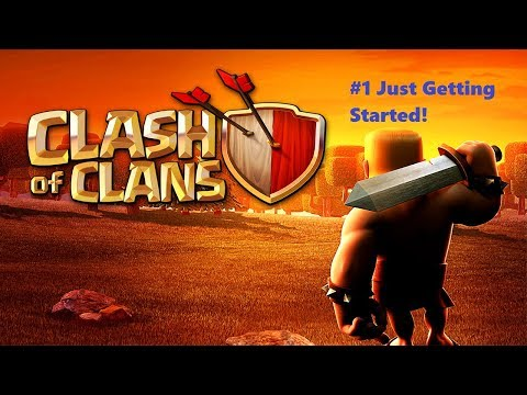 Clash Of Clans | #1 | Just Getting Started!
