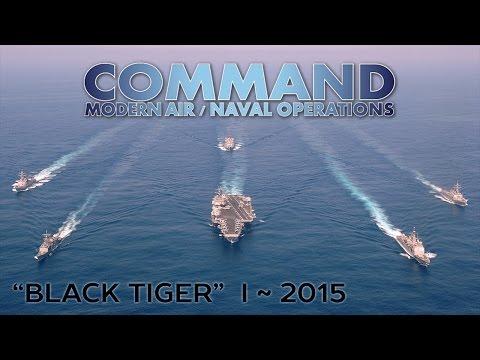 "Command Modern Air/Naval Operations - ""Black Tiger"" I"