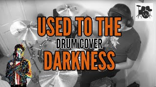 Des Rocs - Used To The Darkness - Drum Cover