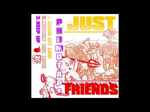 Just Friends - Nothing But Love Promo Tape Mp3