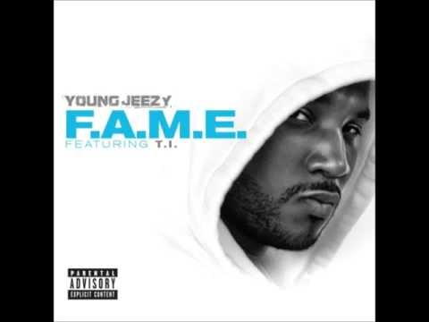Young Jeezy - F.A.M.E. (feat. T.I.)