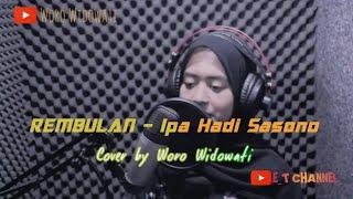 Rembulan Ipa Hadi Sasono Cover By Woro Widowati Rembulan Ing Wengi