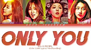 Miss A (미쓰에이) 'Only You' (Color Coded Lyrics Han/Rom/Eng)