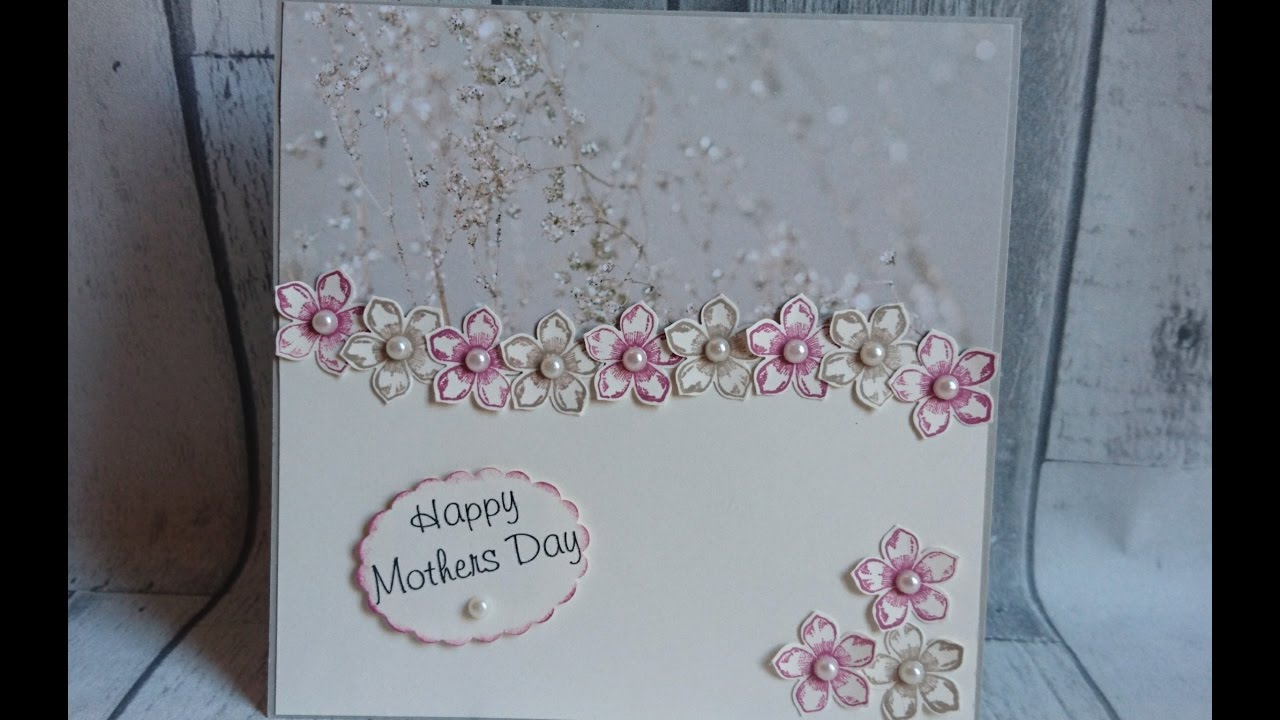 Stampin Up Mothers Day Card YouTube