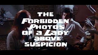 The Forbidden Photos of a Lady Above Suspicion Original Trailer (Luciano Ercoli, 1970)