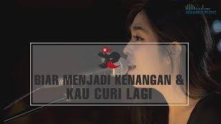 J-Rocks Feat. Prisa - Biar Menjadi Kenangan & Kau Curi Lagi | Live @ Aquarius Studio