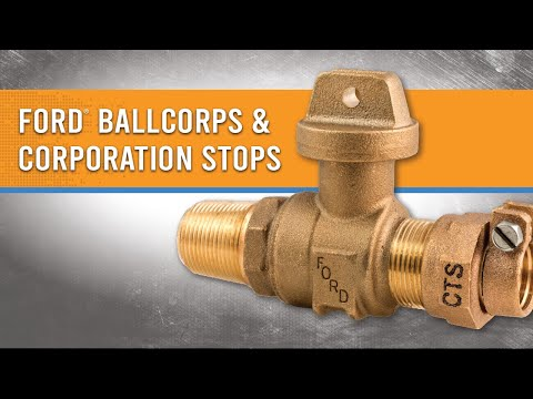 How to Install Ford® Ballcorps and Corporation Stops