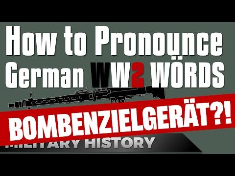 How to Pronounce German WW2 Military Wörds
