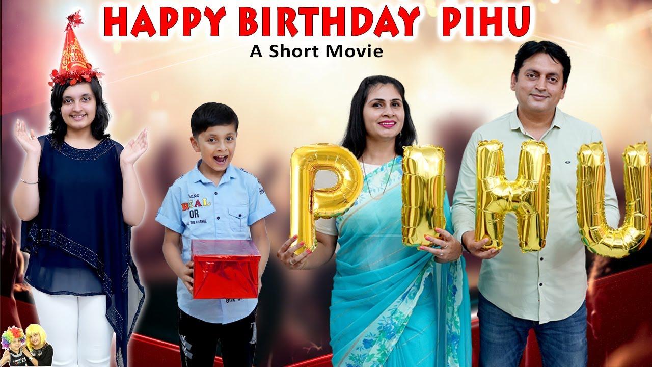 HAPPY BIRTHDAY PIHU | Birthday special short movie | Aayu and Pihu Show
