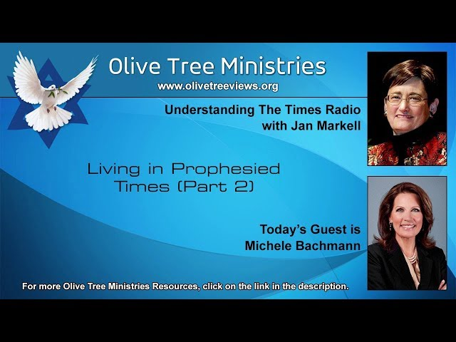 Living in Prophesied Times (Part 2) – Michele Bachmann