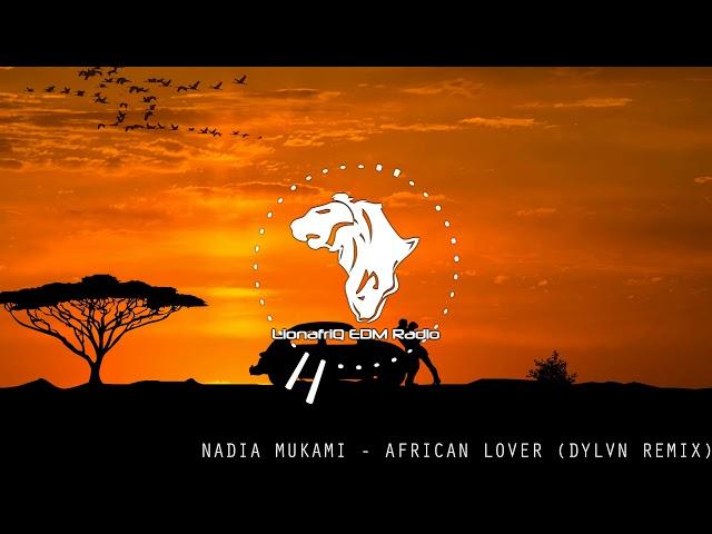 Nadia Mukami - African Lover (DYLVN Moombahton Remix)