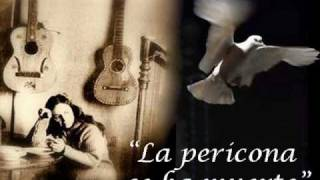 La pericona se ha muerto - Violeta Parra.