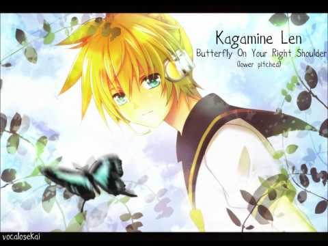 Kagamine Len - Butterfly On Your Right Shoulder (Lower Pitched)