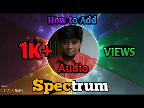 How to create spectrum BGM in phone in tamil