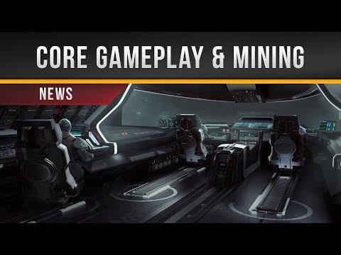 ✖ Star Citizen » Core Gameplay & Mining