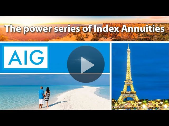 AIG - The power series of Index Annuities