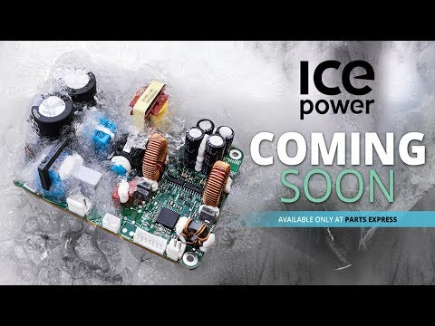 ICEpower is coming to Parts Express
