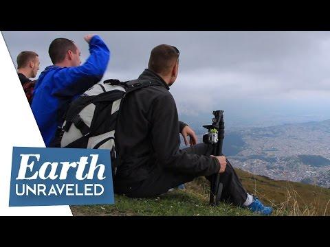 On top of the World - Quito, Ecuador