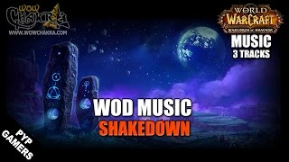 Warlords of Draenor Music - Shakedown (3 tracks)