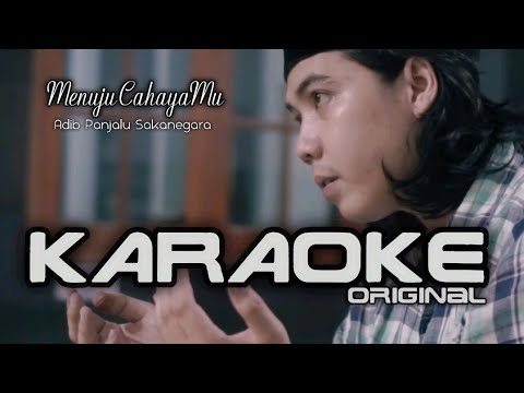 (karaoke-original)-menuju-cahayamu---adib-panjalu-sakanegara