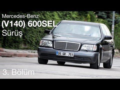 Mercedes-Benz V140 (W140) 600SEL - Test (3.Bölüm)